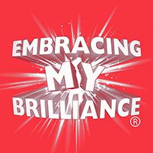 EMBRACING MY BRILLIANCE | My Brilliance