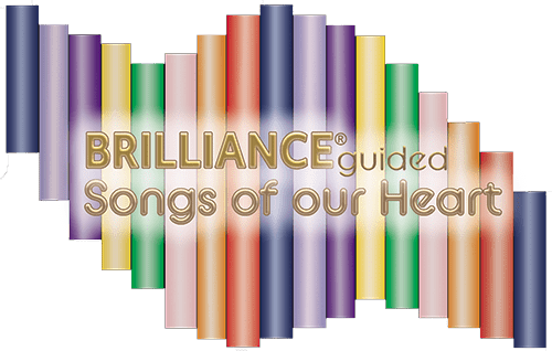 BRILLIANCE Guided Songs of Our Heart
